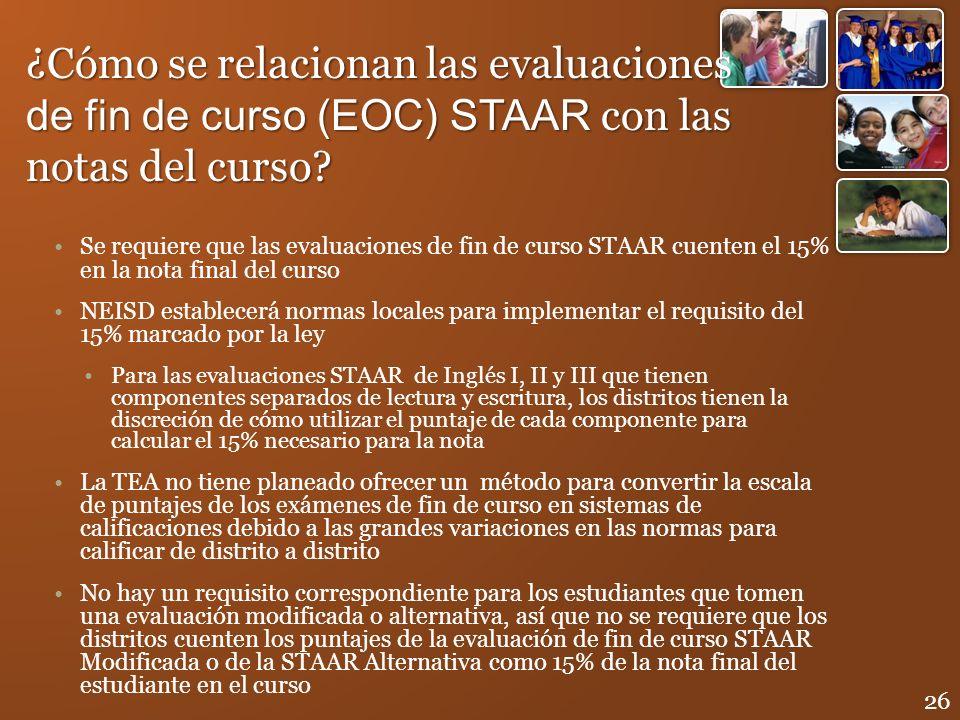 ¿Cómo se relacionan las evaluaciones de fin de curso (EOC) STAAR con las notas del curso