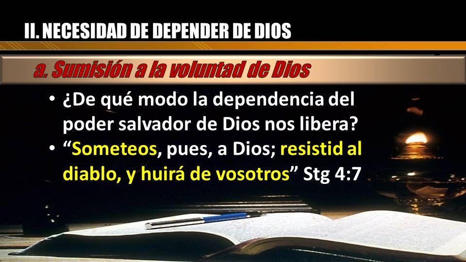a. Sumisión a la voluntad de Dios