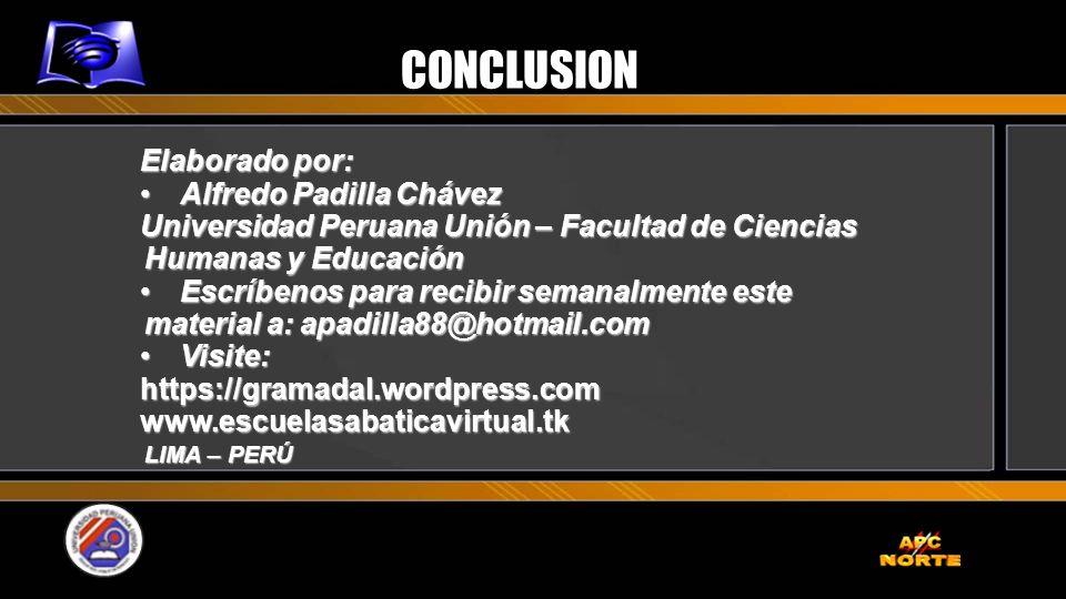 CONCLUSION Elaborado por: Alfredo Padilla Chávez