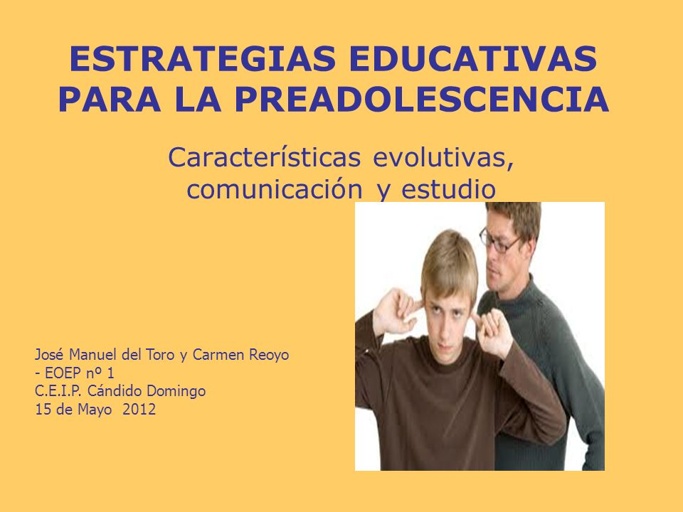 ESTRATEGIAS EDUCATIVAS PARA LA PREADOLESCENCIA