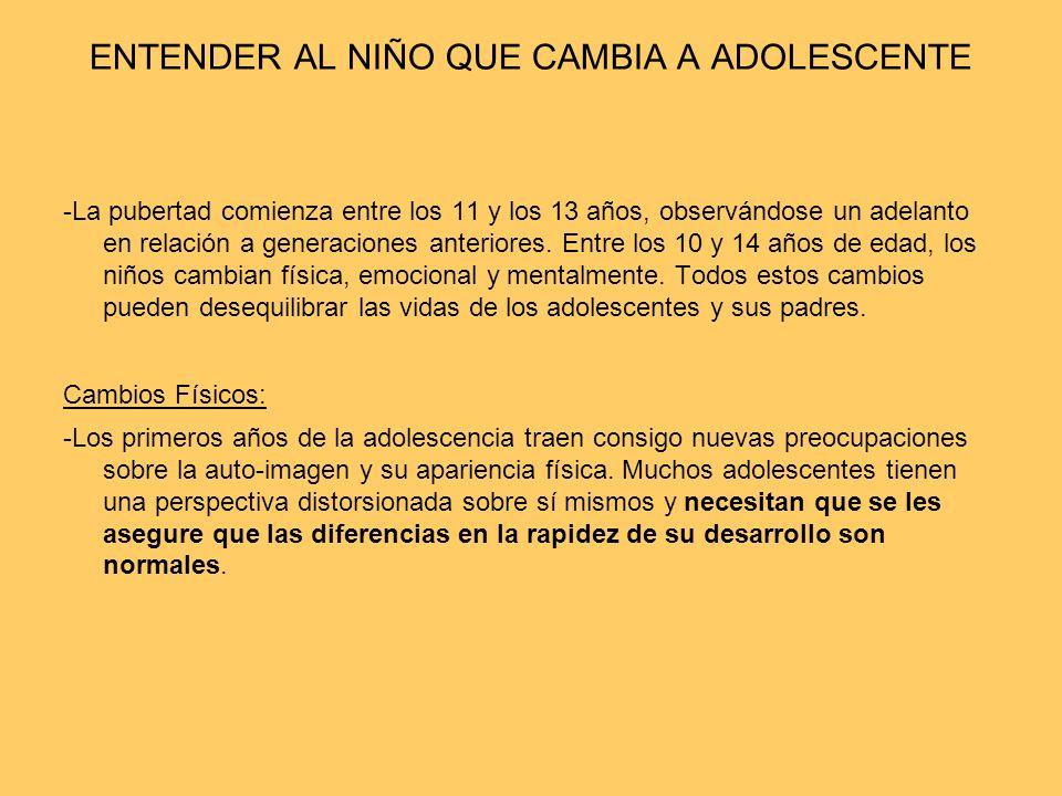 ENTENDER AL NIÑO QUE CAMBIA A ADOLESCENTE