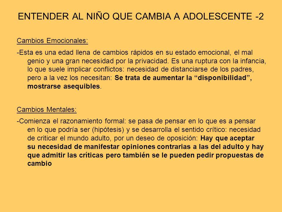 ENTENDER AL NIÑO QUE CAMBIA A ADOLESCENTE -2
