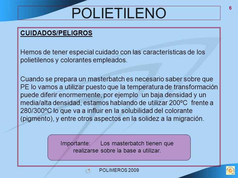POLIETILENO CUIDADOS/PELIGROS