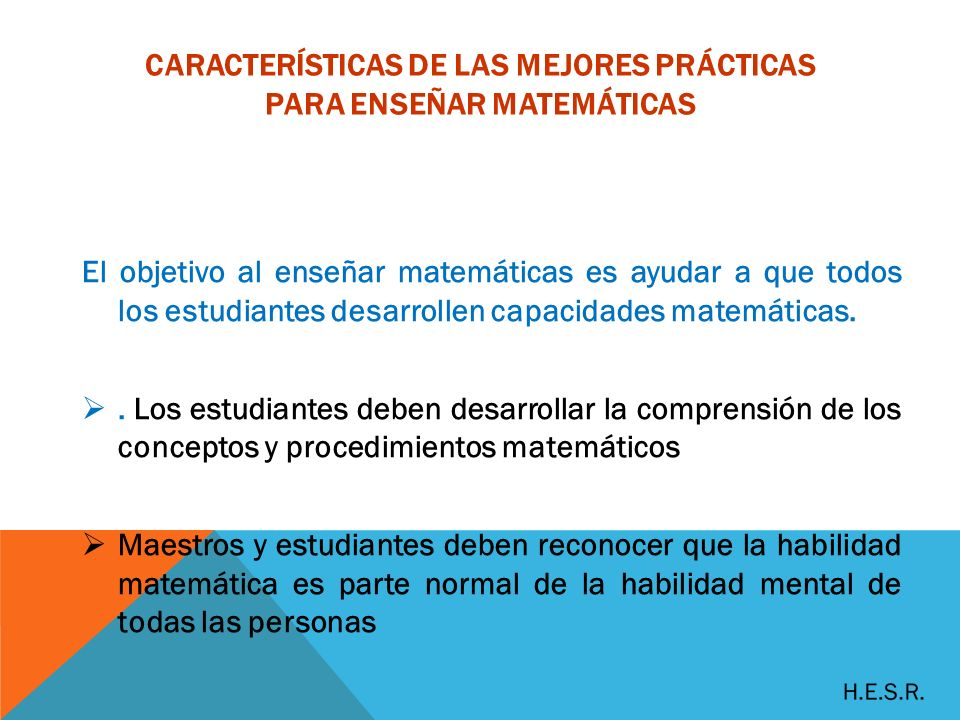 CARACTERÍSTICAS DE LAS MEJORES PRÁCTICAS PARA ENSEÑAR MATEMÁTICAS