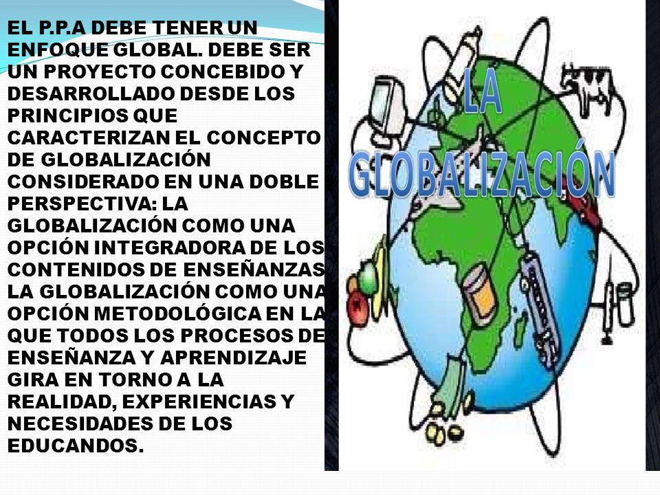 EL P. P. A DEBE TENER UN ENFOQUE GLOBAL