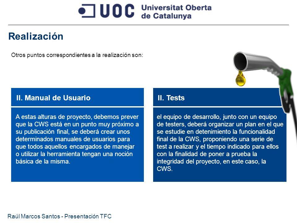 Realización II. Manual de Usuario II. Tests