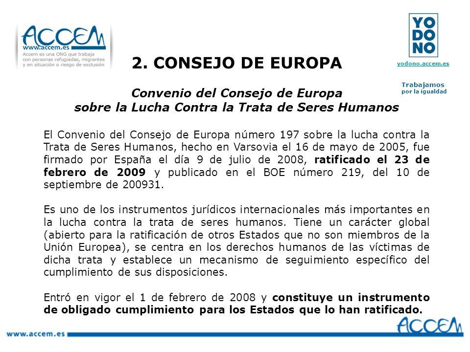 2. CONSEJO DE EUROPA Convenio del Consejo de Europa