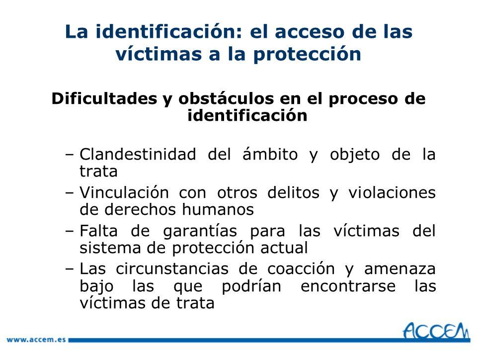 La identificación: el acceso de las víctimas a la protección