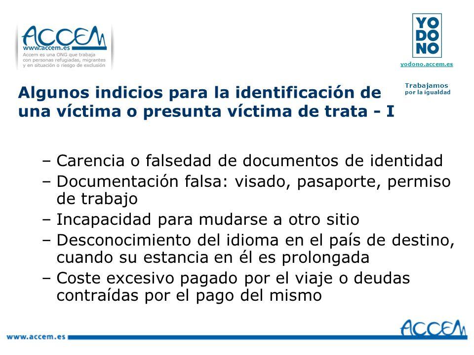 Algunos indicios para la identificación de una víctima o presunta víctima de trata - I