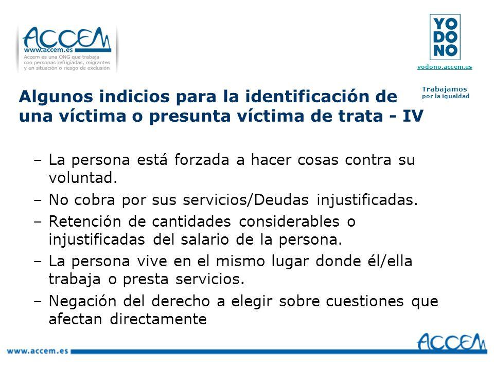 Algunos indicios para la identificación de una víctima o presunta víctima de trata - IV