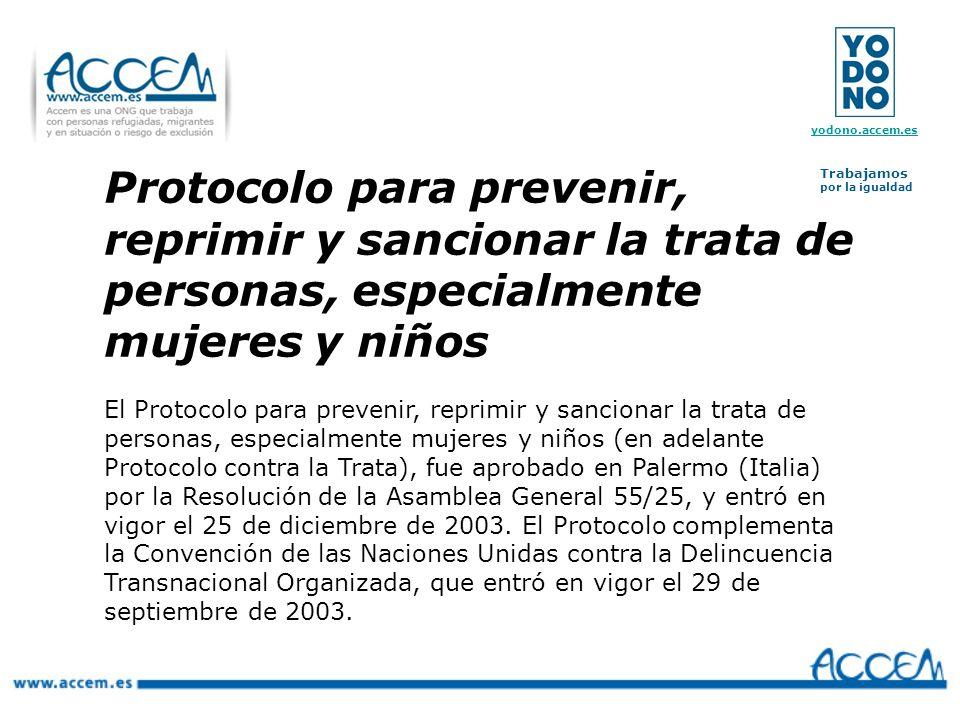 Protocolo para prevenir, reprimir y sancionar la trata de personas, especialmente mujeres y niños