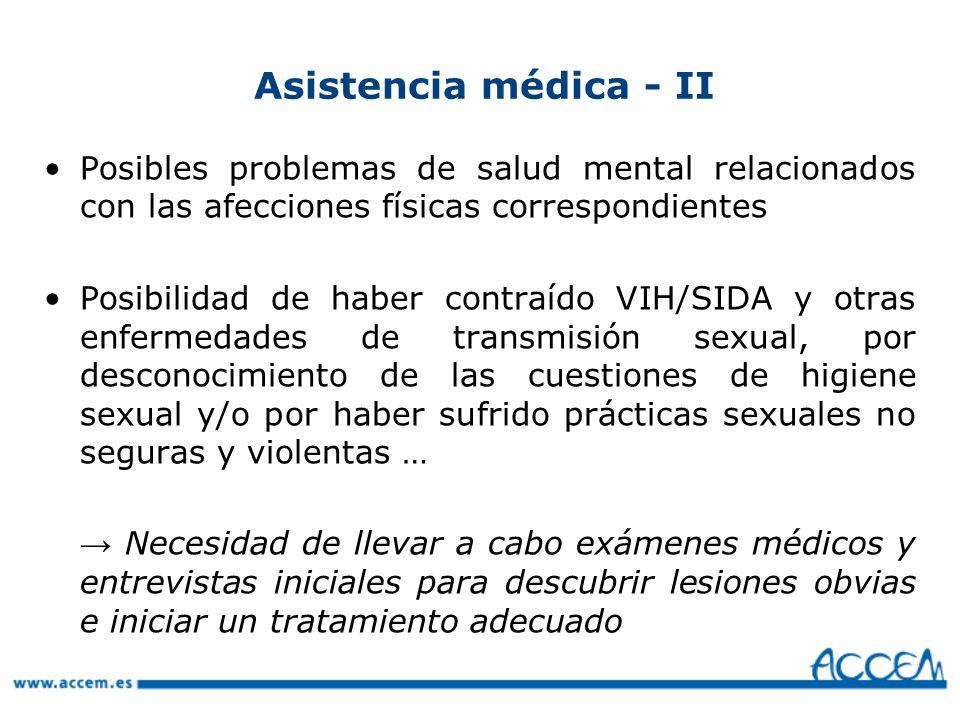 Asistencia médica - II Posibles problemas de salud mental relacionados con las afecciones físicas correspondientes.
