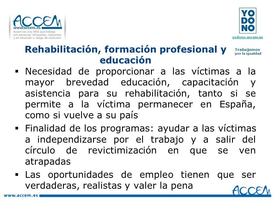 Rehabilitación, formación profesional y educación