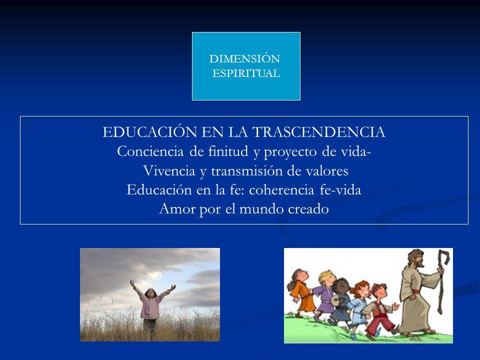 EDUCACIÓN EN LA TRASCENDENCIA