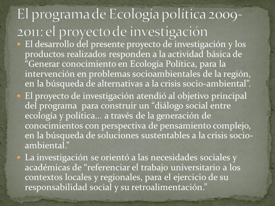 El programa de Ecología política 2009-2011: el proyecto de investigación