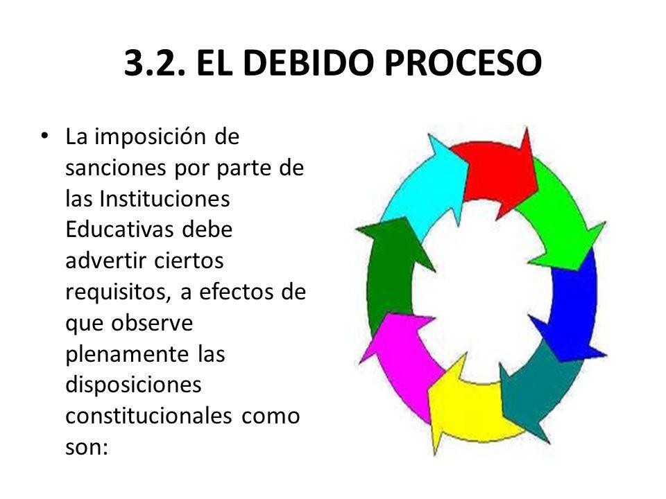 3.2. EL DEBIDO PROCESO