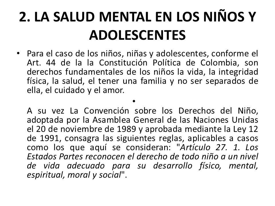 2. LA SALUD MENTAL EN LOS NIÑOS Y ADOLESCENTES