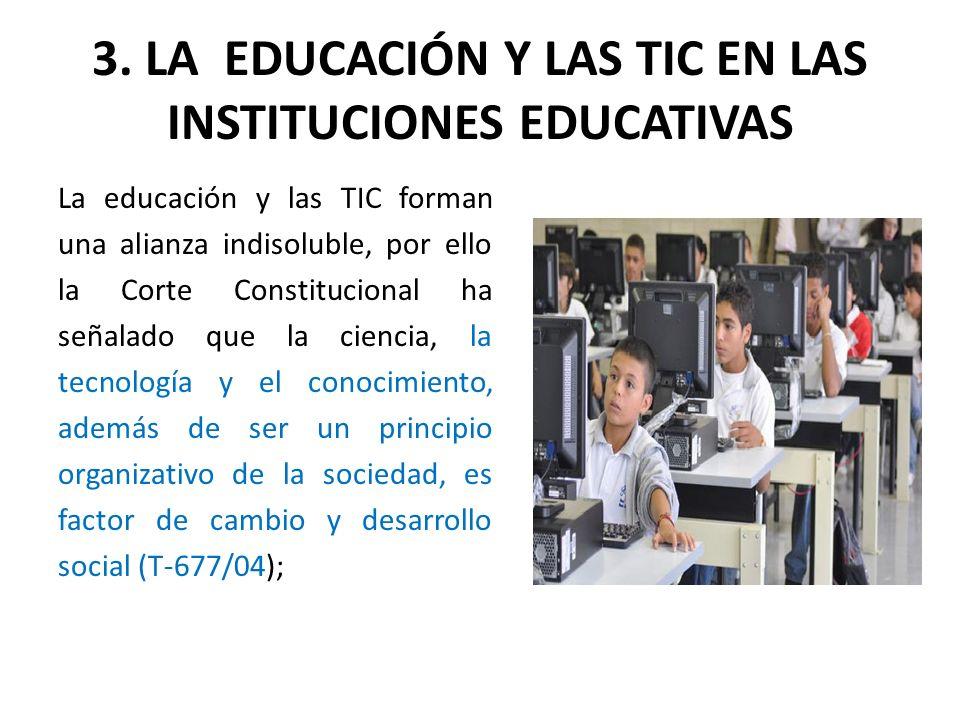 3. LA EDUCACIÓN Y LAS TIC EN LAS INSTITUCIONES EDUCATIVAS