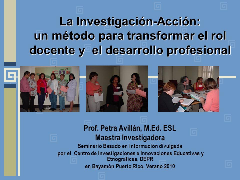 La Investigación-Acción: un método para transformar el rol docente y el desarrollo profesional