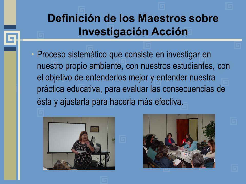 Definición de los Maestros sobre Investigación Acción