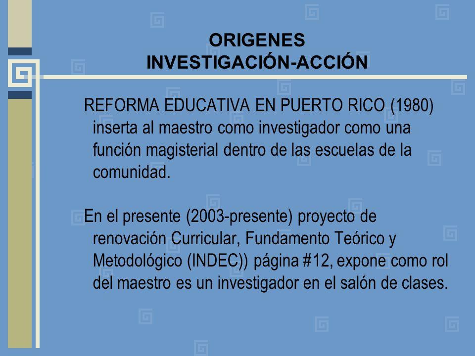 ORIGENES INVESTIGACIÓN-ACCIÓN