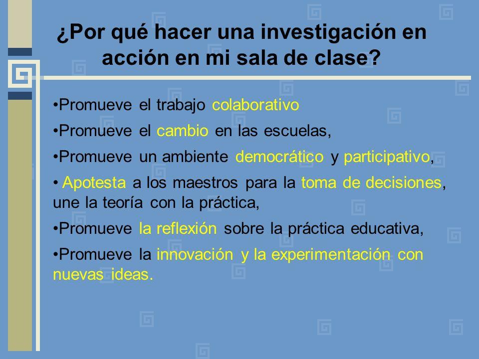 ¿Por qué hacer una investigación en acción en mi sala de clase