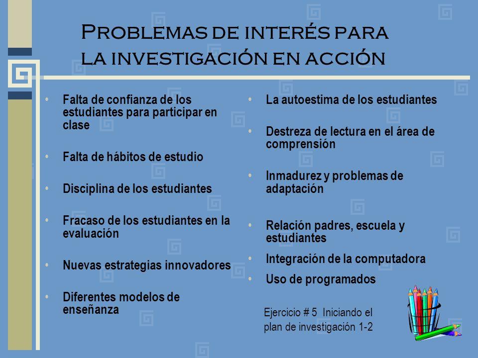 Problemas de interés para la investigación en acción