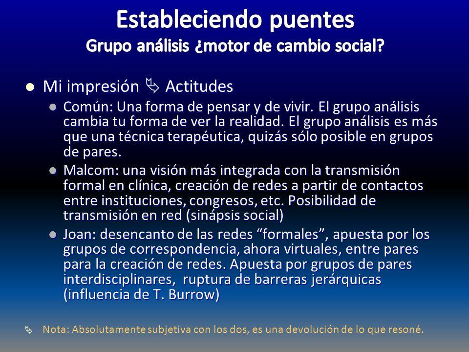 Estableciendo puentes Grupo análisis ¿motor de cambio social