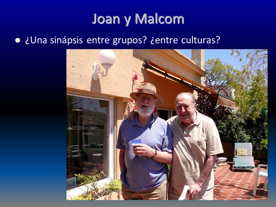 Joan y Malcom ¿Una sinápsis entre grupos ¿entre culturas
