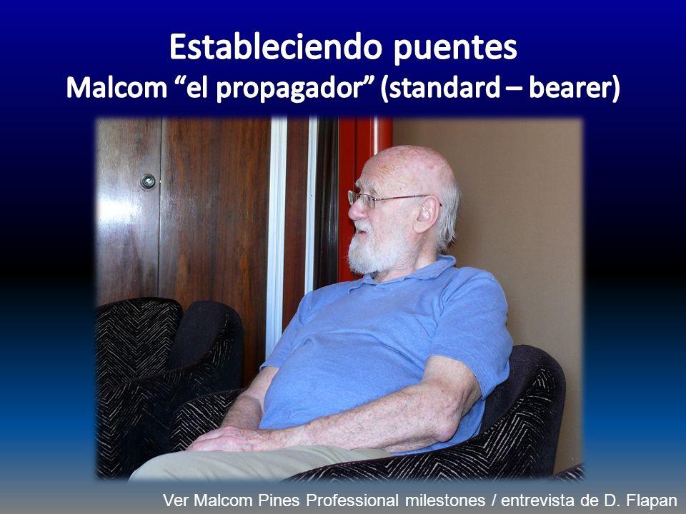 Estableciendo puentes Malcom el propagador (standard – bearer)