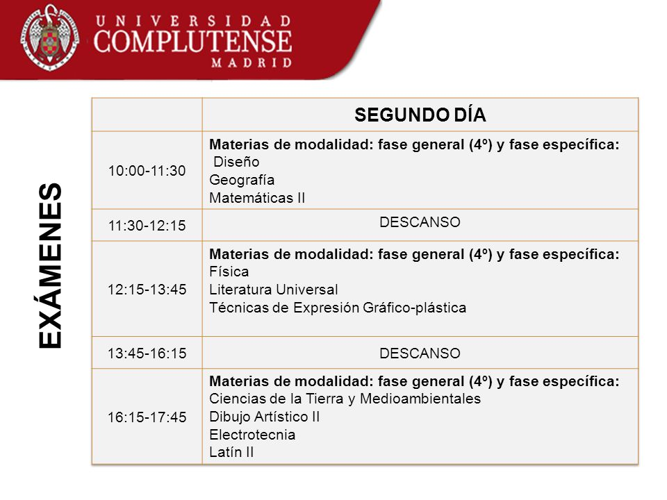 EXÁMENES SEGUNDO DÍA 10:00-11:30