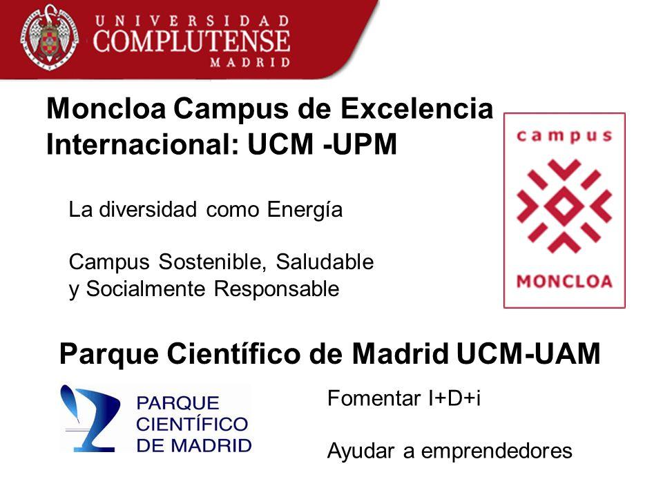 Moncloa Campus de Excelencia Internacional: UCM -UPM