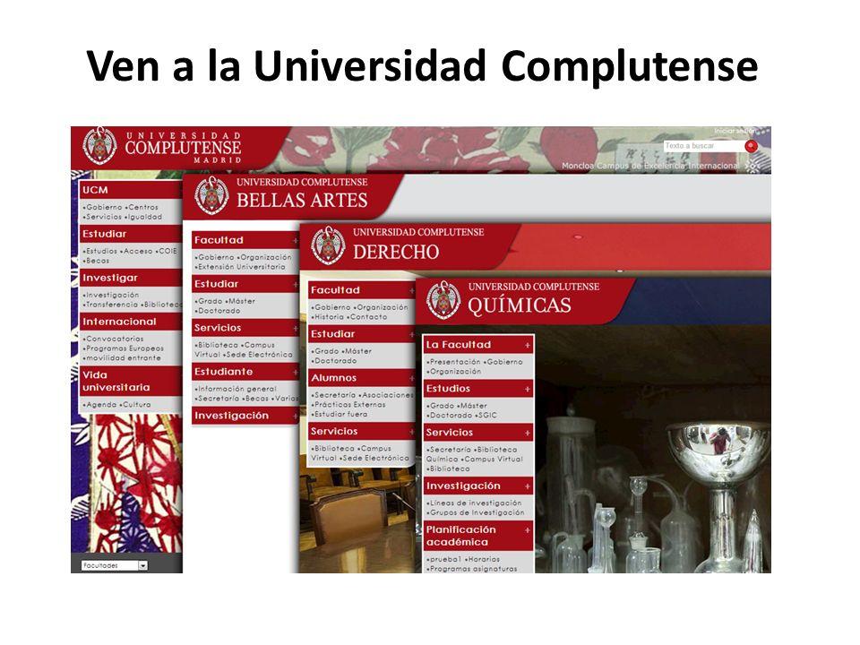 Ven a la Universidad Complutense