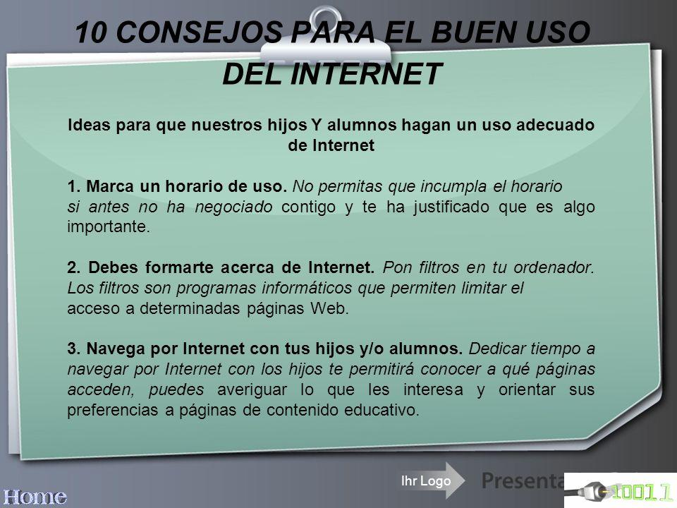 10 CONSEJOS PARA EL BUEN USO DEL INTERNET