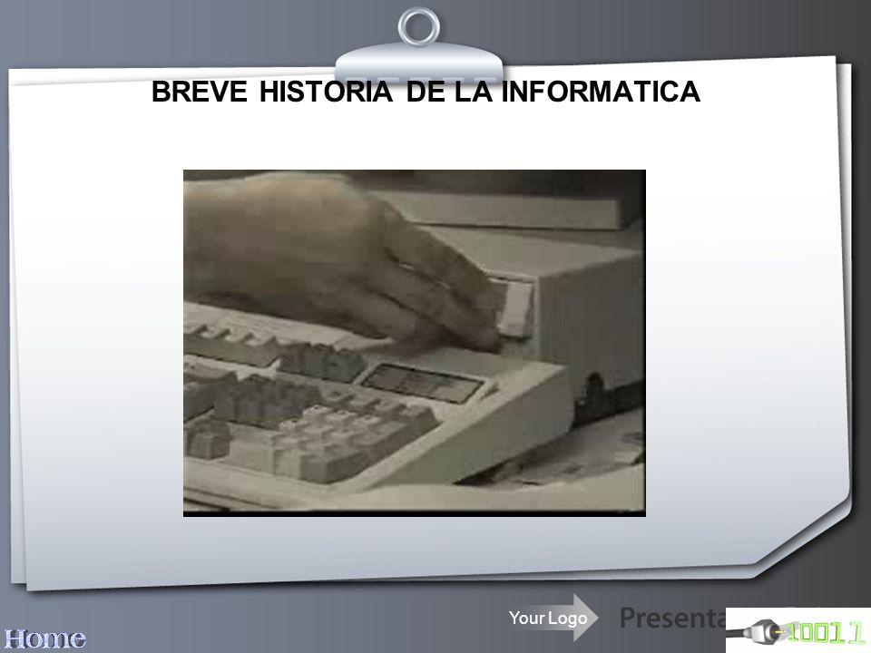 BREVE HISTORIA DE LA INFORMATICA