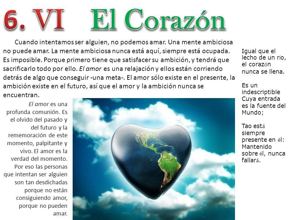 6. VI El Corazón.