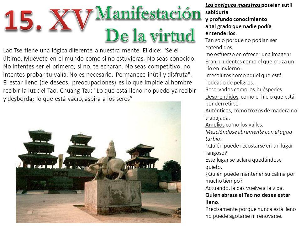 15. XV Manifestación De la virtud