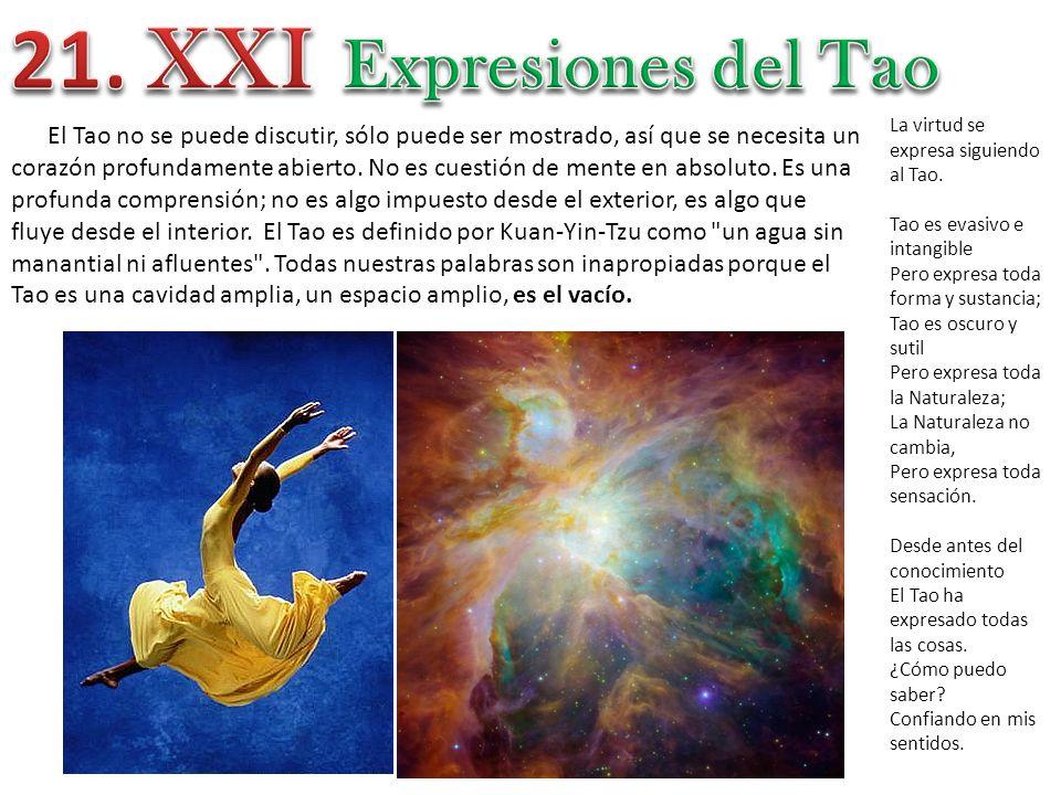 21. XXI Expresiones del Tao