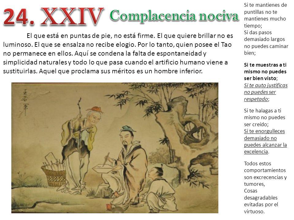 24. XXIV Complacencia nociva