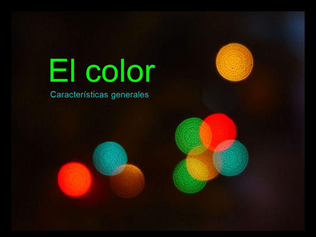 El color Características generales