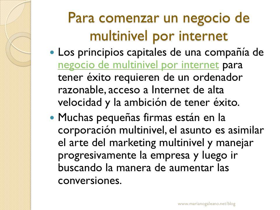 Para comenzar un negocio de multinivel por internet