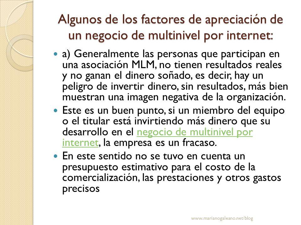 Algunos de los factores de apreciación de un negocio de multinivel por internet: