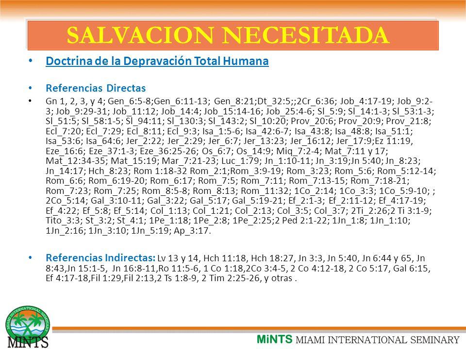 SALVACION NECESITADA Doctrina de la Depravación Total Humana