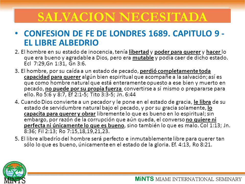 SALVACION NECESITADA CONFESION DE FE DE LONDRES 1689. CAPITULO 9 - EL LIBRE ALBEDRIO.