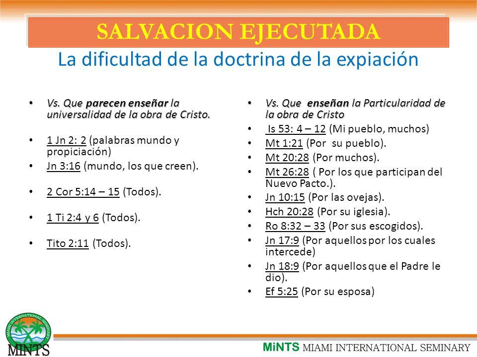 SALVACION EJECUTADA La dificultad de la doctrina de la expiación