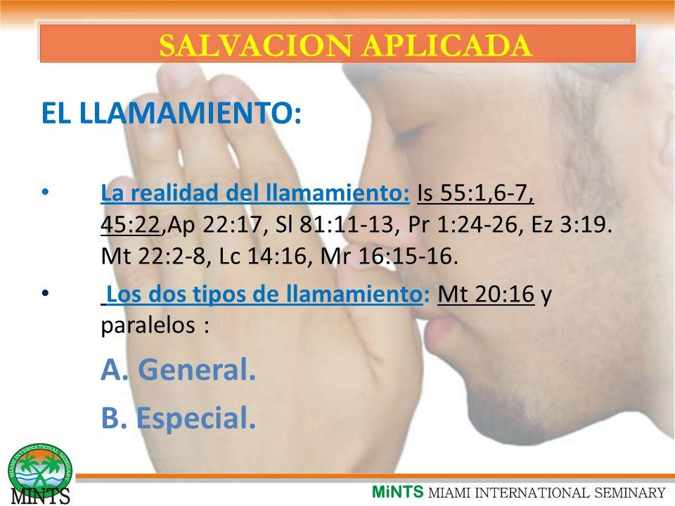 SALVACION APLICADA EL LLAMAMIENTO: B. Especial.