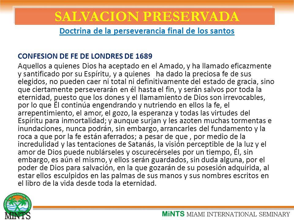 SALVACION PRESERVADA Doctrina de la perseverancia final de los santos