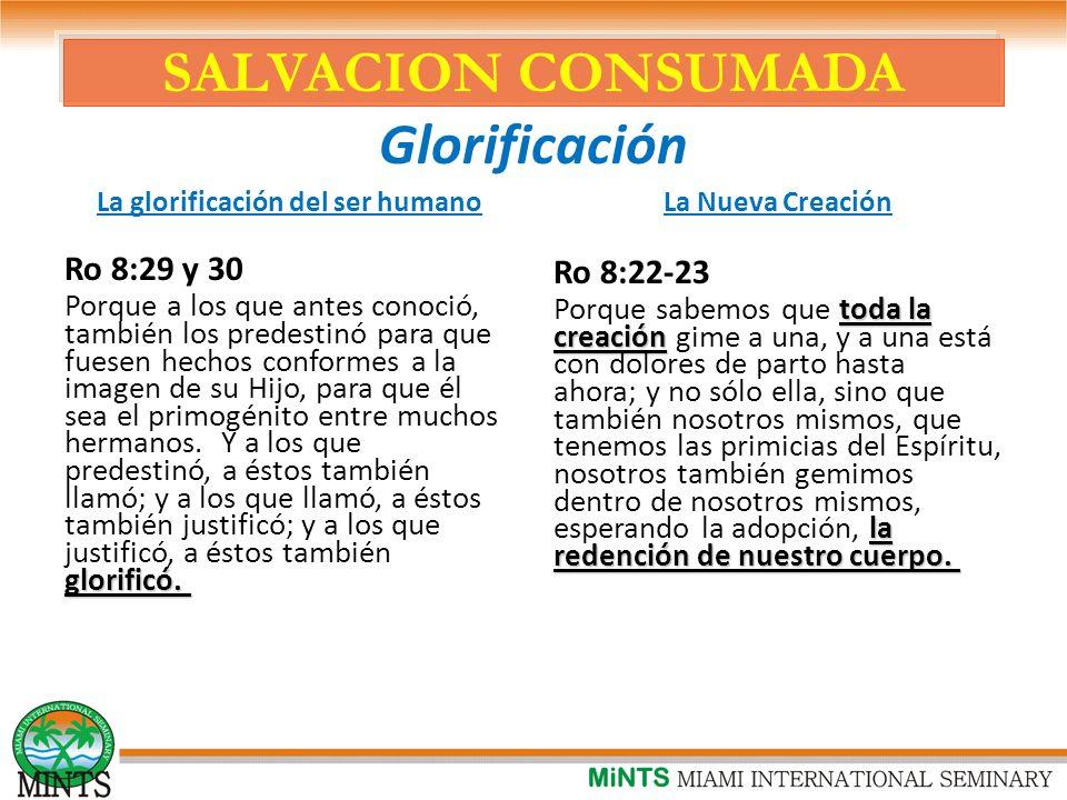 SALVACION CONSUMADA Glorificación
