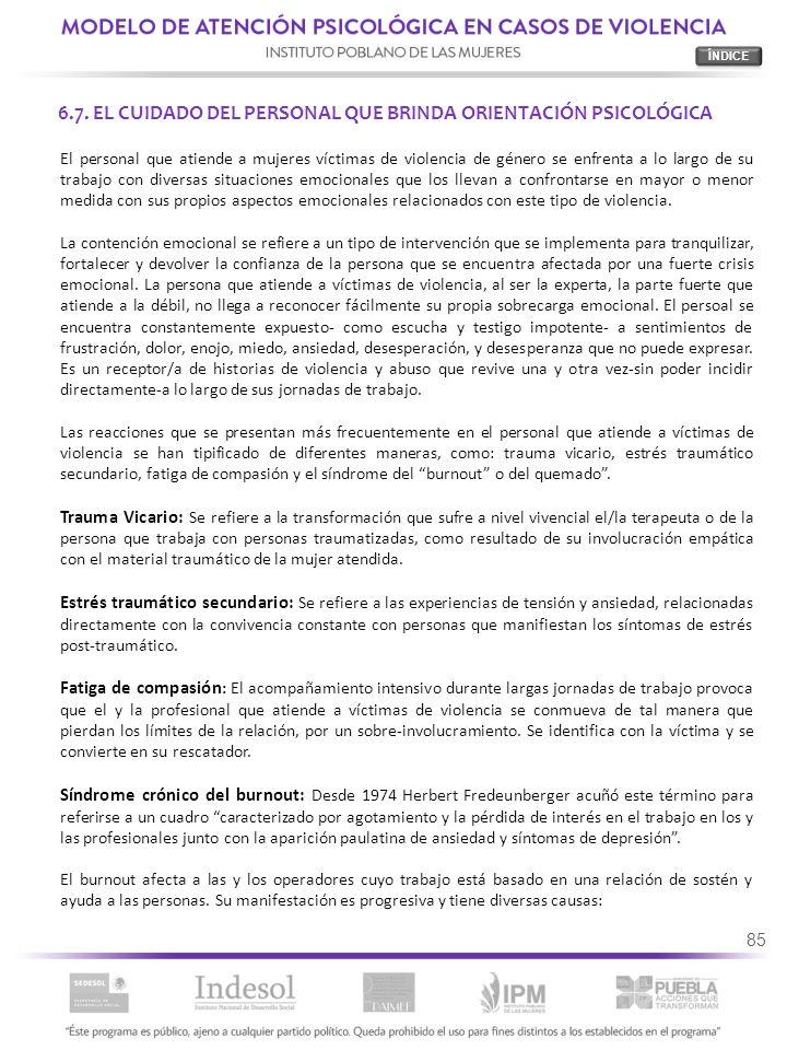 6.7. EL CUIDADO DEL PERSONAL QUE BRINDA ORIENTACIÓN PSICOLÓGICA