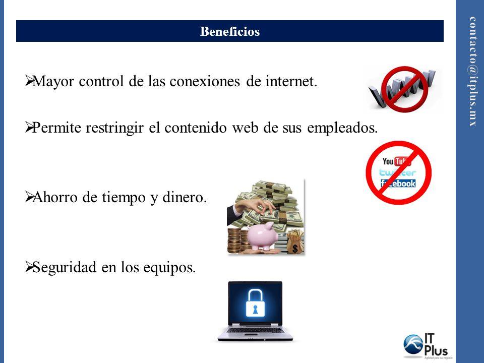 Mayor control de las conexiones de internet.